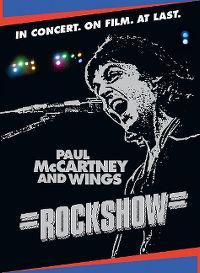 Cover Paul McCartney and Wings - Rockshow - In Concert. On Film. At Last. [DVD]